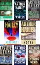 Arthur Hailey Collection 8 Books: Airport, Hotel, Strong Medicine, The Final Diagnosis, The Moneychangers, Wheels, In High Places, The Evening News.
