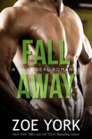 Fall Away book summary, reviews and downlod