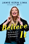 Believe IT book synopsis, reviews