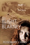 The Blight and the Blarney: Part 1 - The Story book summary, reviews and download