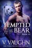 Tempted by the Bear - Book 3 book summary, reviews and downlod