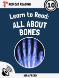 Learn to Read: All About Bones book summary, reviews and download