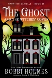 The Ghost and the Witches' Coven book summary, reviews and download