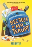 Because of Mr. Terupt book summary, reviews and download