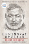 The Hemingway Stories book summary, reviews and downlod