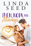 Then, Now, and Always book summary, reviews and downlod
