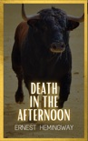 Death in the Afternoon book summary, reviews and download