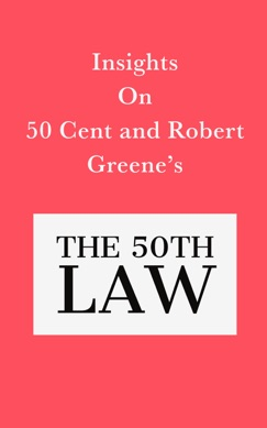 Insights on 50 Cent and Robert Greene's The 50th Law E-Book Download