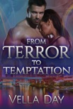 From Terror to Temptation book summary, reviews and downlod