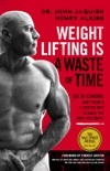 Weight Lifting Is a Waste of Time book summary, reviews and download