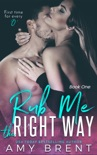 Rub Me The Right Way book summary, reviews and downlod