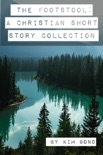 The Footstool: A Christian Short Story Collection book summary, reviews and download