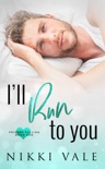 I'll Run to You e-book