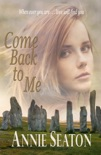 Come Back to Me book summary, reviews and downlod