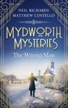 Mydworth Mysteries - The Wrong Man book summary, reviews and download