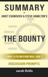 The Bounty: A Novel (A Fox and O'Hare Novel, Book 7) by Janet Evanovich and Steve Hamilton (Discussion Prompts) book summary, reviews and downlod