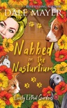 Nabbed in the Nasturtiums book summary, reviews and download