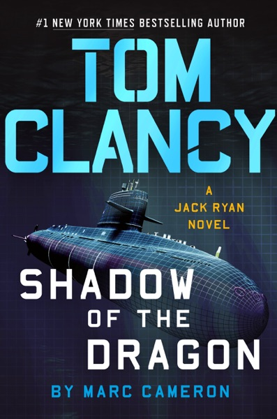 Tom Clancy Shadow of the Dragon by Marc Cameron Book Summary, Reviews and E-Book Download