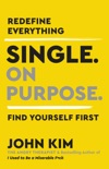 Single On Purpose book summary, reviews and download