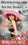 Witch Woods Funeral Home: Box Set: Books 1 - 4 book summary, reviews and downlod