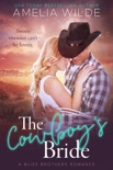 The Cowboy's Bride book summary, reviews and download