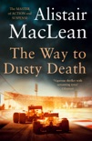 The Way to Dusty Death book summary, reviews and downlod
