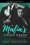 The Mafia's Virgin Nanny book summary, reviews and downlod