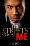 The Streets Chose Me: Hot Boyz Series Prelude book summary, reviews and download