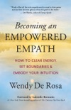 Becoming an Empowered Empath book summary, reviews and download