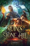 The Ruins on Stone Hill book summary, reviews and download