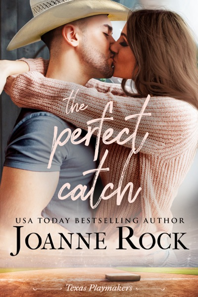 The Perfect Catch by Joanne Rock Book Summary, Reviews and E-Book Download