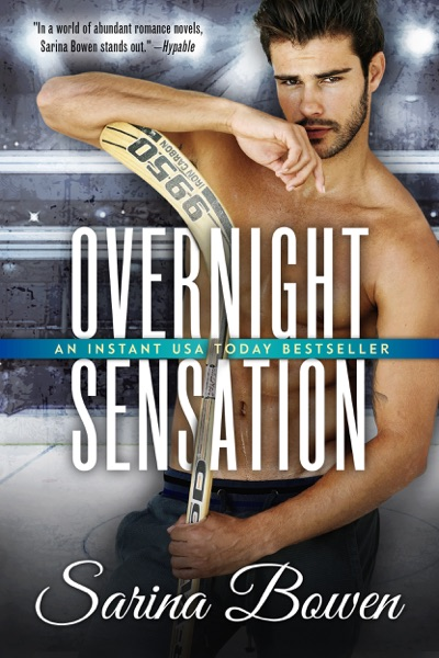 Overnight Sensation by Sarina Bowen Book Summary, Reviews and E-Book Download