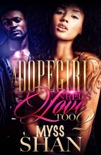 A Dopegirl Needs Love Too 2 book summary, reviews and download