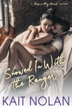 Snowed In With The Ranger book summary, reviews and downlod