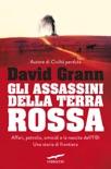 Gli assassini della Terra Rossa book summary, reviews and downlod