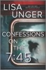 Confessions on the 7:45: A Novel book image