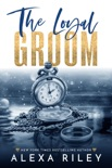 The Loyal Groom book summary, reviews and downlod