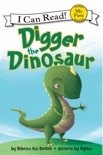 Digger the Dinosaur book summary, reviews and download