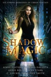 Shadow Magic book summary, reviews and downlod