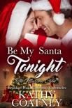 Be My Santa Tonight e-book