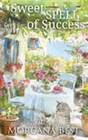 Sweet Spell of Success book summary, reviews and downlod