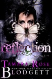 The Reflection Series Mega Boxed Set, Books 1-4 book summary, reviews and downlod