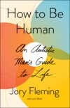 How to Be Human book summary, reviews and download