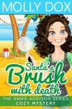 Santa's Brush with Death book summary, reviews and downlod