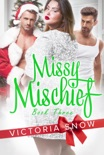 Missy Mischief - Book Three book summary, reviews and downlod