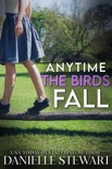 Anytime the Birds Fall book summary, reviews and downlod