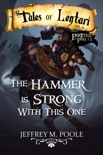 The Hammer is Strong With This One book summary, reviews and downlod