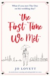 The First Time We Met book summary, reviews and downlod