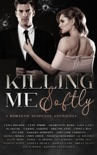 Killing Me Softly: A Romantic Suspense Anthology resumen del libro