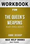 The Queen's Weapons by Anne Bishop (MaxHelp Workbooks) book summary, reviews and downlod
